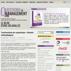 Transformation des organisations : éléments méthodologiques