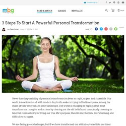 3 Steps To Start A Powerful Personal Transformation - mindbodygreen