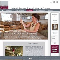 Transformation du Mohair - La Ferme d' Auré