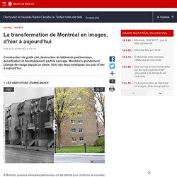 La transformation de Montréal en images, d'hier àaujourd'hui