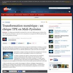 Transformation numérique : un chèque TPE en Midi-Pyrénées