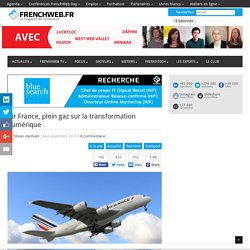 Air France, plein gaz sur la transformation numérique