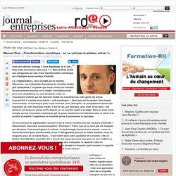Point de vue - Manuel Diaz. «Transformation numérique : on ne voit pas le platane arriver !»