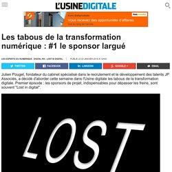 Les tabous de la transformation numérique : #1 le sponsor largué