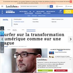Surfer sur la transformation numérique comme sur une vague, Transformation digitale