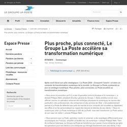 Plus proche, plus connecté, Le Groupe La Poste accélère sa transformation numérique - Offre DIGIPOSTE PASS