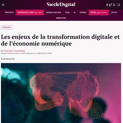 Les enjeux de la transformation digitale et de l'économie numérique