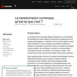 La transformation numérique (ou digitale), qu'est-ce que c'est ?