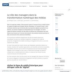 Le rôle des managers dans la transformation numérique des médias - Samsa.fr