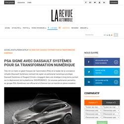Peugeot > PSA signe avec Dassault Systèmes poursatransformation numérique