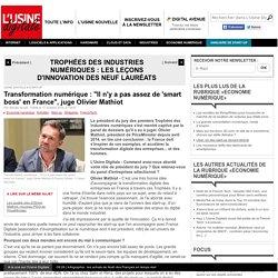 """Transformation numérique : """"Il n'y a pas assez de 'smart boss'en France"""", juge Olivier Mathiot"""