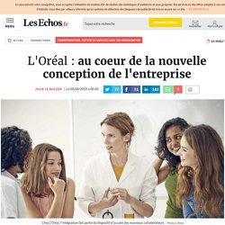 L'Oréal: au coeur de la nouvelle conception de l'entreprise, Transformation : mettre de l'agilité dans son organisation