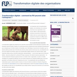 Transformation digitale : comment les RH peuvent aider ?Transformation digitale des organisations