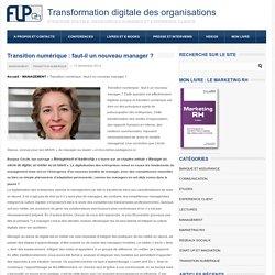 Transition numérique : faut-il un nouveau manager