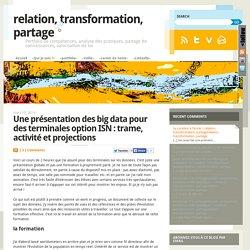 Une présentation des big data pour des terminales option ISN : trame, activité et projections