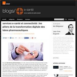 services e-santé et connectivité : les piliers de la transformation digitale des labos pharmaceutiques