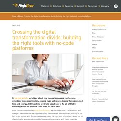 Crossing the digital transformation divide: building the right tools with no-code platforms