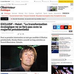 """Hulot : """"La transformation écologique ne se fera pas avec la majorité actuelle"""" - Politique"""