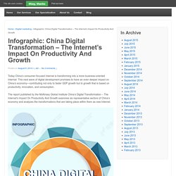 Infographic: China Digital Transformation - The Internet's Impact On Productivity And Growth - Advangent