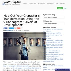 "Map Out Your Character's Transformation Using the 9 Enneagram ""Levels of Development"" - ProWritingAid"
