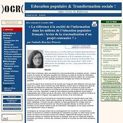 « La référence à la société de l'information dans les milieux de l'éducation populaire français : levier de la réactualisation d'un projet centenaire ? »