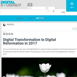 Digital Transformation to Digital Reformation in 2017 - Digital Doughnut