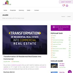 Transformation of residential real estate into commercial