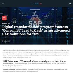 Digital Transformation across 'Consume - Cash' using SAP Solutions