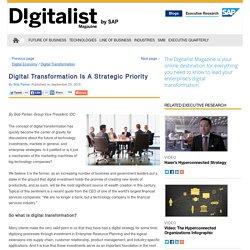Digital Transformation Is A Strategic Priority