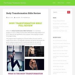 Body Transformation Bible Review