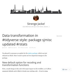 Data transformation in #tidyverse style: package sjmisc updated #rstats – Strenge Jacke!