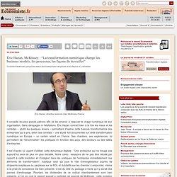 """Éric Hazan, McKinsey : """"La transformation numérique change les business models, les processus, les façons de travailler"""""""