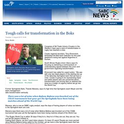 Tough calls for transformation in the Boks:Tuesday 11 August 2015