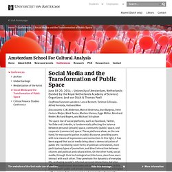 Social Media and the Transformation of Public Space - ASCA - University of Amsterdam