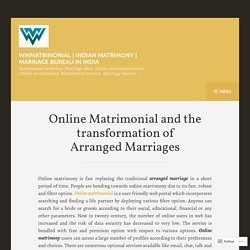 Online Matrimonial and the transformation of Arranged Marriages – WMmatrimonial