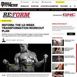 Reform: The 12-Week Transformation Workout Plan