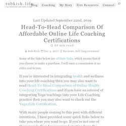 Head-To-Head Comparison Of Affordable Online Life Coaching Certifications