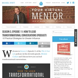 Season 3, Episode 11: How to Lead Transformational Conversations [Podcast]