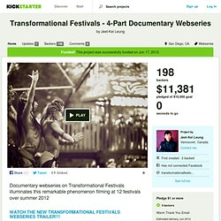 Transformational Festivals - 4-Part Documentary Webseries by Jeet-Kei Leung