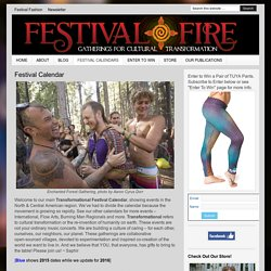 The Transformational Festival Calendar — Festival Fire