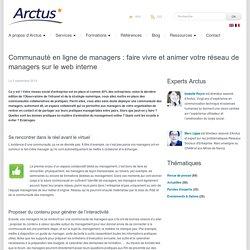Communauté de managers internes online : la faire vivre et l'animer