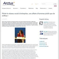 Arctus » Eclaireur en e-transformationBlog Arctus - Piloter le réseau social d'entreprise