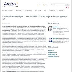 L'entreprise numérique : L'ère du Web 3.0 et les enjeux du management 3D