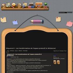 Séquence 8 : Les transformations de l'espace productif et décisionnel.