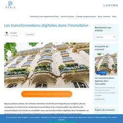 Les transformations digitales dans l'immobilier - Paris Gestion Immobilier