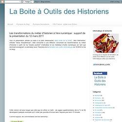Les transformations du métier d'historien à l'ère numérique : support de la présentation du 12 mars 2011