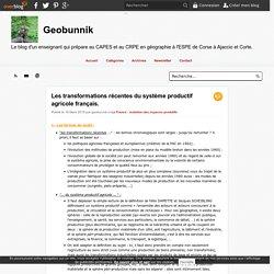 Les transformations récentes du système productif agricole français.