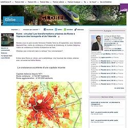 Rome : circulez! Les transformations urbaines de Rome à l'épreuve des transports et de l'éternité - Globe