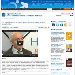 Les transformations du travail depuis 30 ans : le regard de Serge Volkoff (CEE)