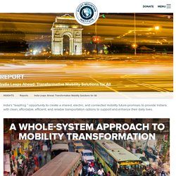 India Leaps Ahead: Transformative Mobility Solutions for All - Rocky Mountain Institute